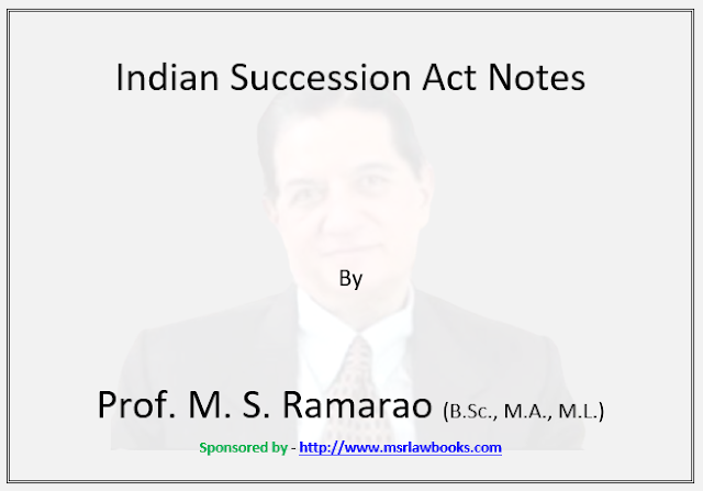 Indian Succession Act Notes | Sponsored by MSR Law Books
