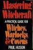 Paul Huson - Mastering Witchcraft
