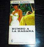 Rumbo a la Habana por cecil roberts