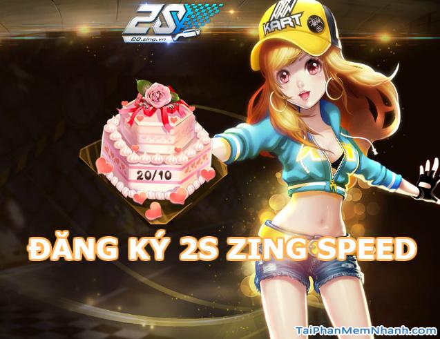 Đăng ký 2S Zing Speed – Tạo tài khoản Game đua xe 2S