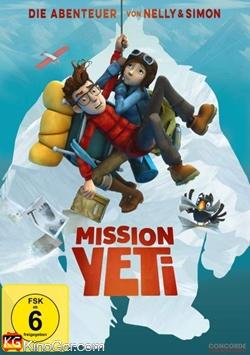 Mission Yeti Die Abenteuer von Nelly und Simon (2017)