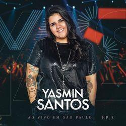 Yasmin Santos - Yasmin Santos - Príncipe Encantado (Traição é Só um Detalhe)