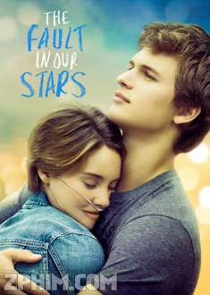 Lỗi Tại Duyên Số - The Fault in Our Stars (2014) Poster