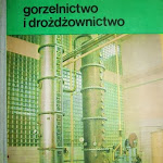 """Kazimierz Jarosz, Jerzy Jarociński """"Gorzelnictwo i drożdżownictwo"""", Wydawnictwa Szkolne i Pedagogiczne, Warszawa 1980.jpg"""