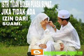 Istri Tidak Boleh Puasa Sunat Kecuali Ada Izin Dari Suami