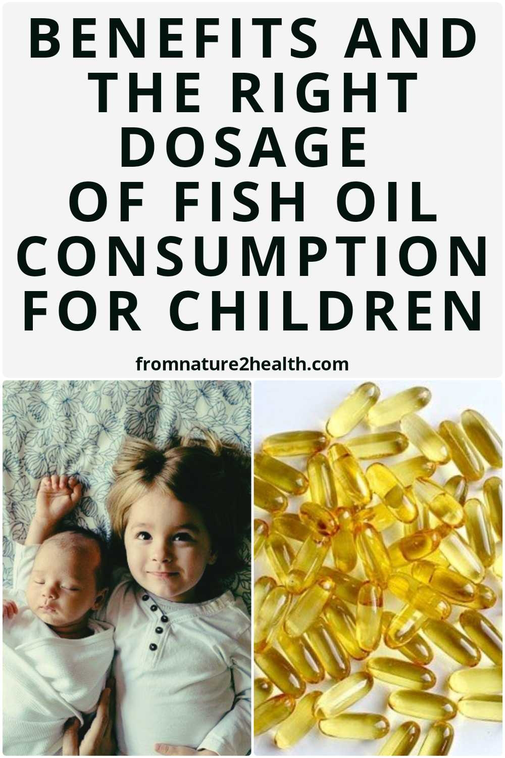 Benefits and the Right Dosage of Fish Oil Consumption for Children