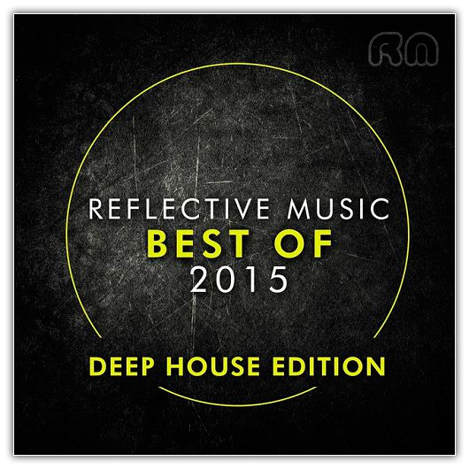 Va best of 2015 deep house edition 2015 house best for Popular deep house