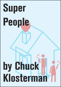 Super People By Chuck Klosterman