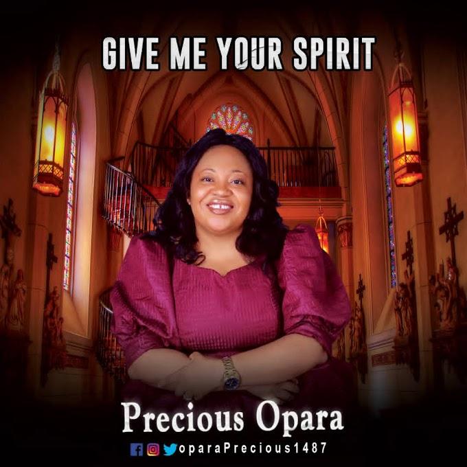 [Music EP] Precious Opara - Give Me Your Spirit