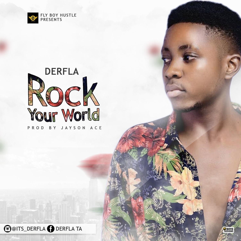 New Music :- Derfla – Rock Your World
