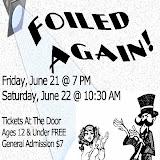 Foiled Again! June 2013 - E_poster_FA.jpg