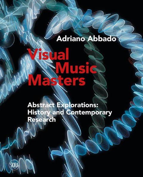 Visual Music Book- Out Now (2018) by Adriano Abbado