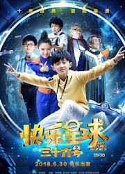 Happy Planet Tale of Boy 36 China Movie