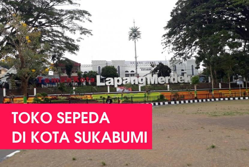11 Tempat Rekomendasi Toko Sepeda di Sukabumi