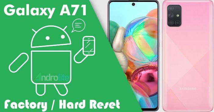 Recovery Mode + Cara Factory / Hard Reset Samsung A71
