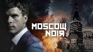 Moscow Noir: Un sueco entre tiburones rusos