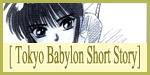 Tokyo Babylon Short Story