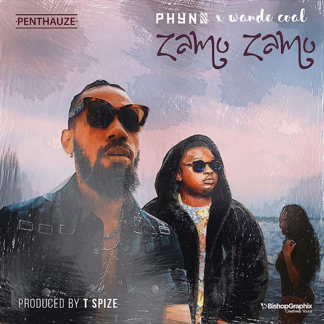 [Music] Phyno – Zamo Zamo Ft. Wande Coal