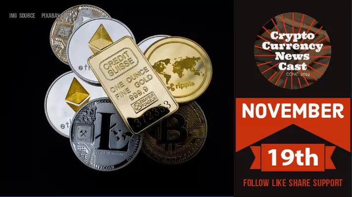 Crypto News Cast For November 19th 2020 ?