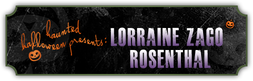 Haunted Halloween with Lorraine Zago Rosenthal