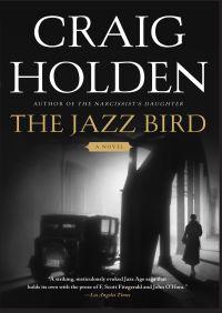 The Jazz Bird By Craig Holden