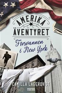 Försvunnen i New York av Camilla Lagerqvist, bild Bonnier Carlsén