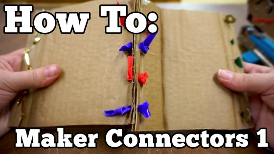 How To: Maker Connectors 1