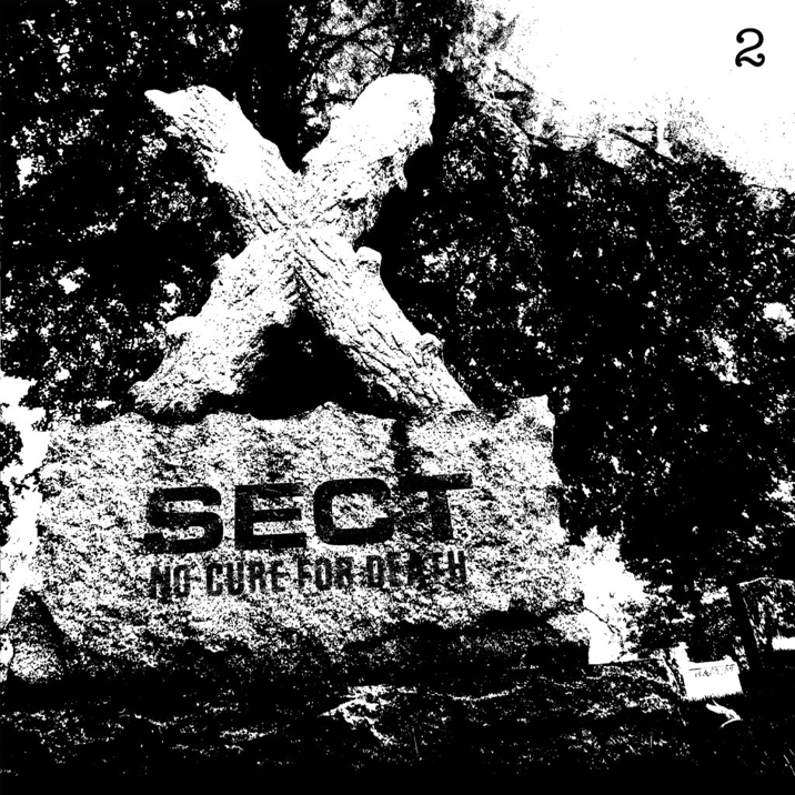 """Sect """"No Cure For Death"""""""