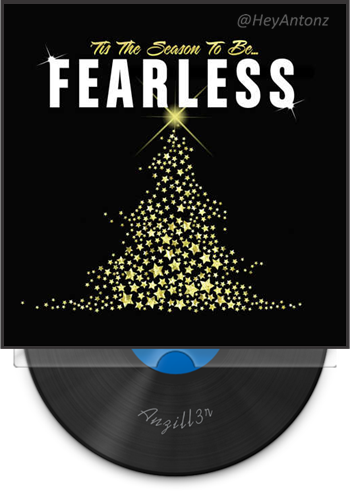 V A 'Tis The Season To Be Fearless