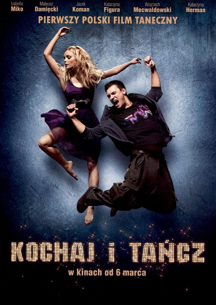Ulotka filmu 'Kochaj i Tańcz (przód)'