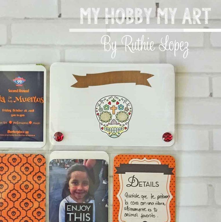 [Project-Life-Dia-de-los-muertos-Blog-Hop-Ruth-Lopez-My-Hobby-My-Art-2%5B4%5D]
