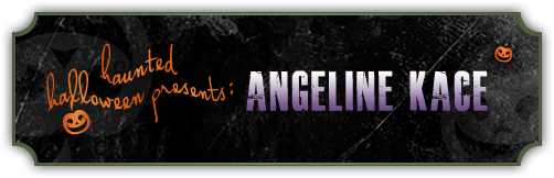 Haunted Halloween with Angeline Kace and a giveaway!