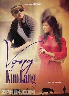 Vọng Kim Lang - Trọn Bộ (2012) Poster