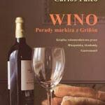 """Carlos Falcó """"Wino. Porady markiza z Griñón"""", Zysk i S-ka, Poznań 2006.jpg"""