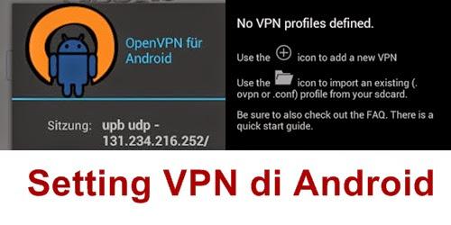 menggunakan koneksi VPN di ponsel android