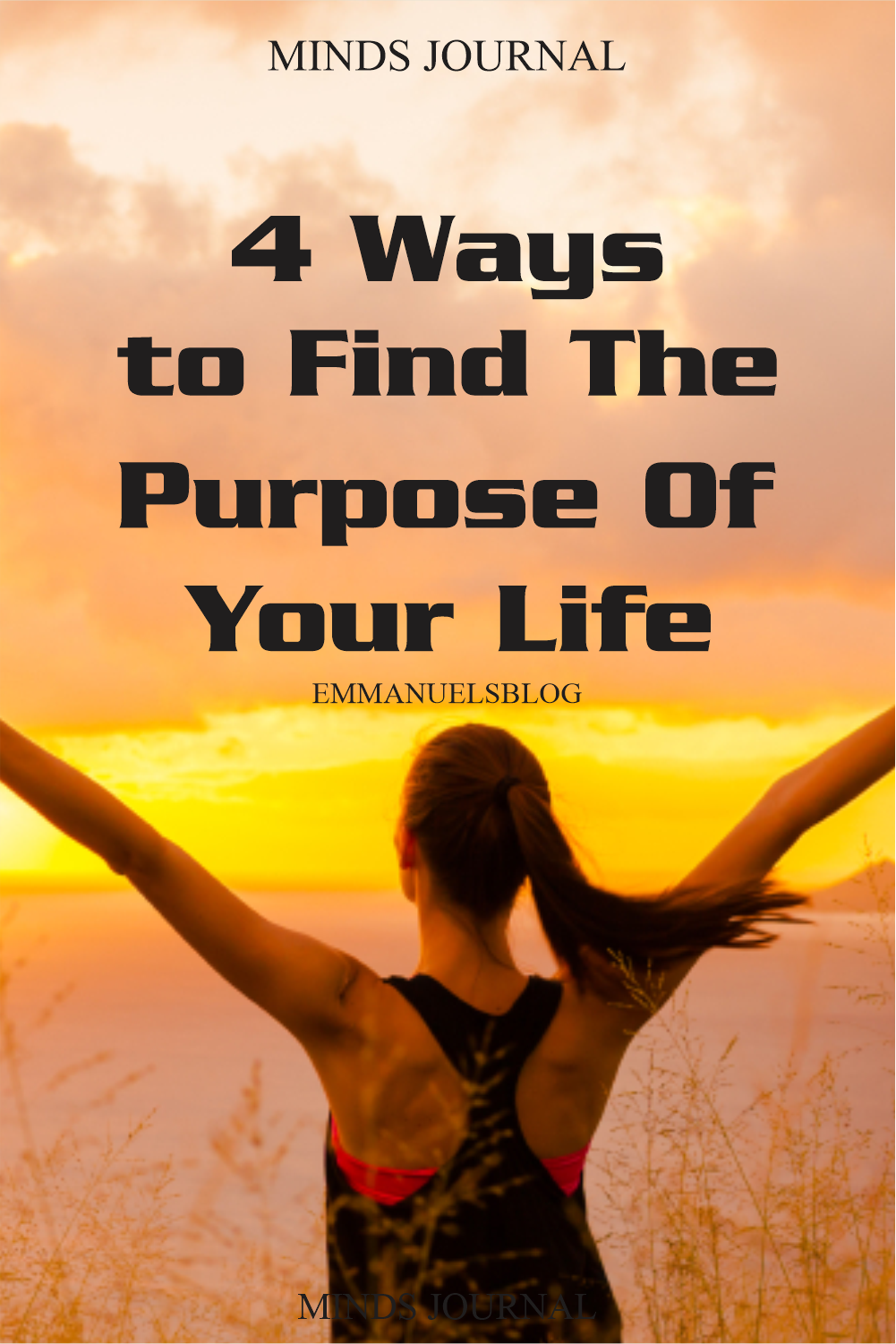 4 Ways to Find The Purpose Of Your Life