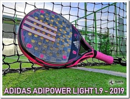 Análisis Adidas Adipower Light 1.9 apuesta segura para el 2019: control, manejabilidad y diseño exquisito.