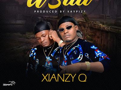 Music : Xianzy Q - U Still || Download Music