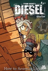 Actualización 09/09/2016: Se cierra otra miniserie en el blog, Shinji y Rockfull comparten los números 3 y 4 de Tyson Hesse's Diesel terminando así la serie, muchas gracias a ambos por compartirla con nosotros.