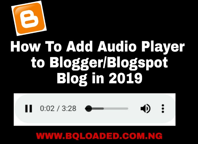 How To Add Audio/Music Player to Blogger/Blogspot Blog in 2019  (100% Working)