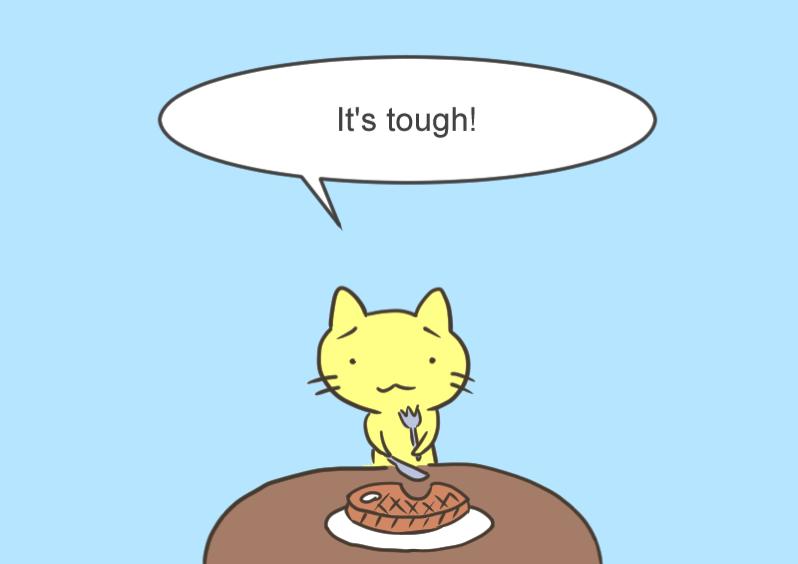 It s tough
