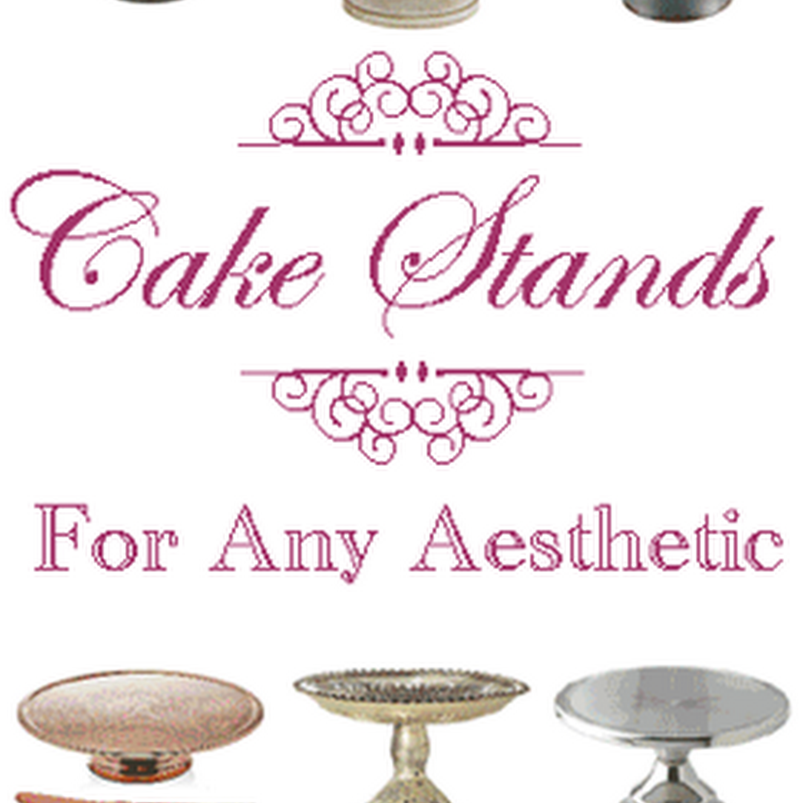 30 Cake Stands I Would Buy Right Now (If I Needed More Cake Stands)
