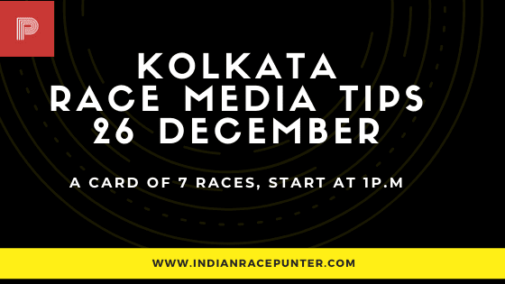 Kolkata Race Media Tips 26 December