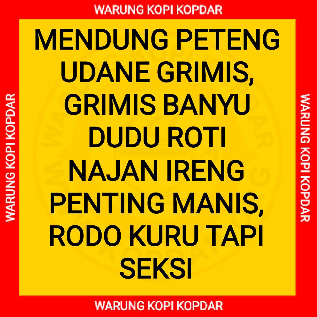 PANTUN LUCU GOKIL JAWA BERGAMBAR - WARUNG KOPI KOPDAR