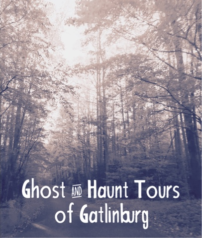 Ghost & Haunt Tours of Gatlinburg