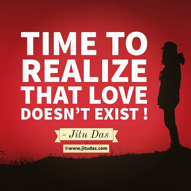 Love doesn't exist quotes by Jitu Das quotes