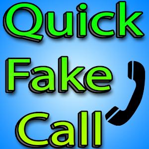 Quick Fake Call