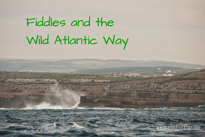 Fiddles and the Wild Atlantic Way, Ireland