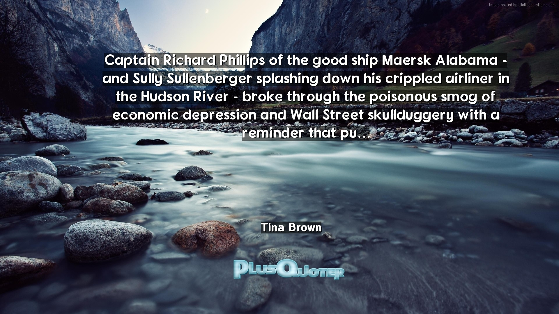 Sully Quotes Captain Richard Phillips Of The Good Ship Maersk Alabama  And