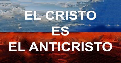 El-cristo-es-el-anticristo